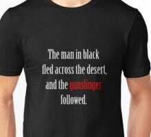 The man in black and the Gunslinger Unisex T-Shirt