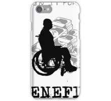 I'm in it for the benefit iPhone Case/Skin
