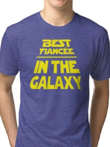 Best Fiancee in the Galaxy - Slanted Tri-blend T-Shirt