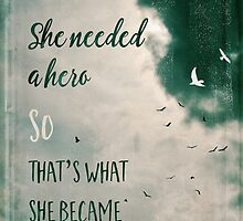 She needed a hero by Sybille Sterk