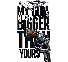 My Gun Is Much Bigger Than Yours! Photographic Print