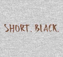 short. black (coffee order) Kids Tee
