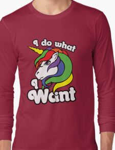 I do what I want unicorn Long Sleeve T-Shirt
