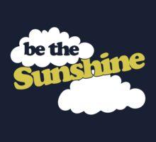 Be the sunshine Kids Tee