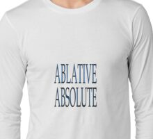 ABLATIVE ABSOLUTE Long Sleeve T-Shirt