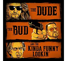 The Dude, the Bud and the Kinda Funny Lookin' Photographic Print