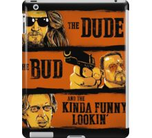 The Dude, the Bud and the Kinda Funny Lookin' iPad Case/Skin