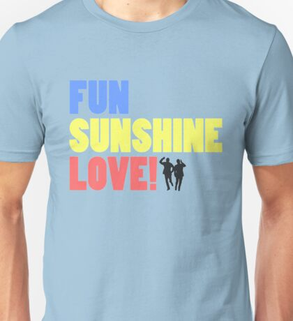 Bring Me Sunshine... T-Shirt