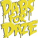 Dabs for Daze by kushcoast