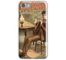 Promotional poster for the play Sherlock Holmes () by William Gillette iPhone Case/Skin