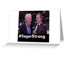 Stay Strong Sager Greeting Card