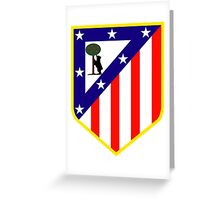 Atletico Madrid The Best Team  Greeting Card