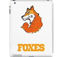 Don't mess with the Foxes iPad Case/Skin