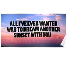dream another sunset Poster