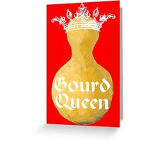 Gourd Queen Greeting Card