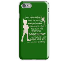 Peter pan quote iPhone Case/Skin