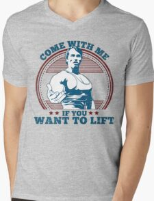 Come With Me If You Want To Lift Mens V-Neck T-Shirt