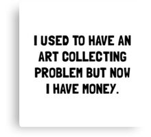 Money Art Collecting Problem Canvas Print