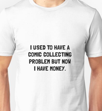 Money Comic Collecting Problem Unisex T-Shirt