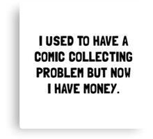 Money Comic Collecting Problem Canvas Print