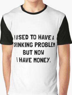 Money Drinking Problem Graphic T-Shirt