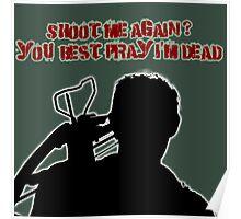 Daryl-Shoot Me Again? Poster