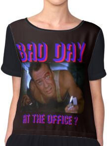 Die Hard Bruce Willis - bad day at the office? welcome to the party, pal Chiffon Top