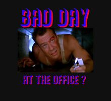 Die Hard Bruce Willis - bad day at the office? welcome to the party, pal Unisex T-Shirt