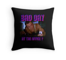 Die Hard Bruce Willis - bad day at the office? welcome to the party, pal Throw Pillow