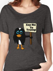 Say No to Trump Penguin  Women's Relaxed Fit T-Shirt