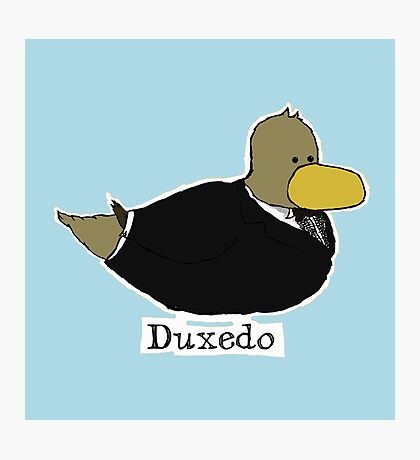 Duxedo Photographic Print