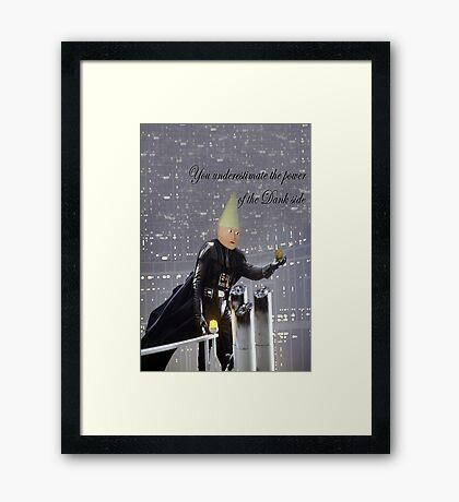 Power of the Dank side Framed Print