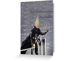 Power of the Dank side Greeting Card