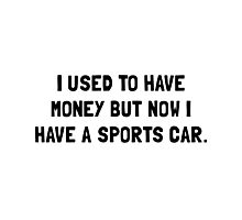Money Now Sports Car Photographic Print