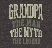 Grandpa. The Man. The Myth. The Legend Unisex T-Shirt