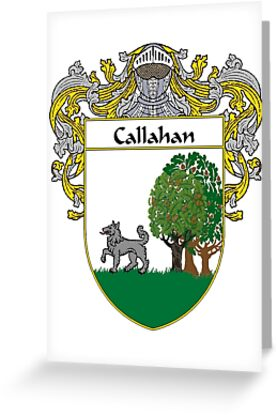 Callahan Coat of Arms/Family Crest by William Martin