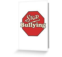 Stop bullying Greeting Card
