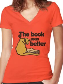 The book was better vintage cat Women's Fitted V-Neck T-Shirt