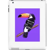 Toucan - play that game iPad Case/Skin