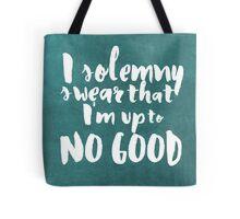 I solemny swear I'm up to no good Tote Bag