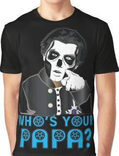 WHO'S YOUR PAPA? - papa 3 - blue letters Graphic T-Shirt