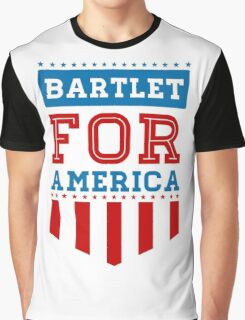 Bartlet for America 2 Graphic T-Shirt