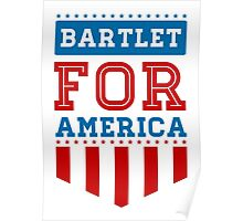 Bartlet for America 2 Poster