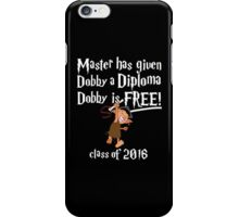 Dobby is Free! Graduation 2016 iPhone Case/Skin