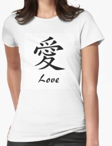 Love in Chinese Writing Womens Fitted T-Shirt
