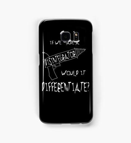 Would a disintegrator differentiate? Samsung Galaxy Case/Skin