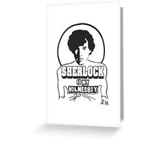 Sherlock is my Holmesboy. Greeting Card