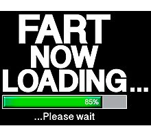 Fart Now Loading - Green Variant Photographic Print