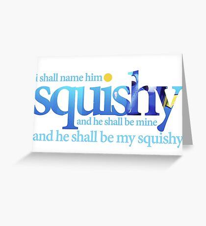 My Squishy - Dory Greeting Card