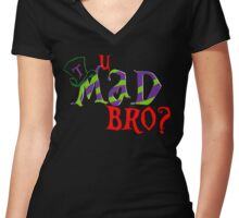 u mad bro? Women's Fitted V-Neck T-Shirt